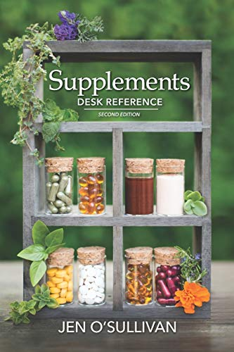 Compare Textbook Prices for Supplements Desk Reference: Second Edition  ISBN 9781734499315 by O'Sullivan, Jen