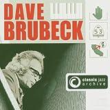Classic Jazz Archive: Dave Brubeck von Dave Brubeck