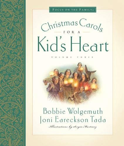 Christmas Carols for a Kid's Heart (Hymns for a Kid's Heart, Vol. 3)