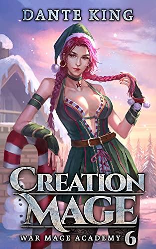 Creation Mage 6 (War Mage Academy)
