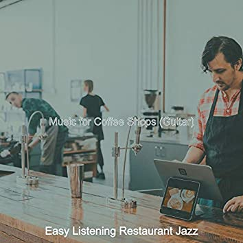Music for Coffee Shops (Guitar)