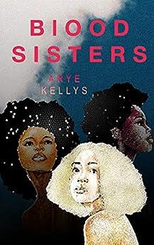 Blood Sisters par [Arye Kellys]
