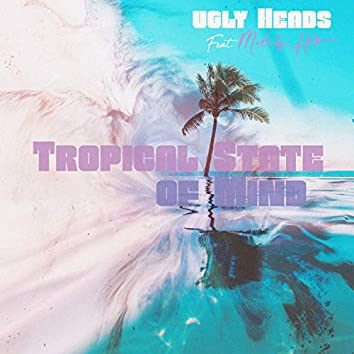 Tropical State of Mind (feat. Melody Hodgson)
