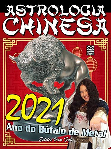 Astrologia Chinesa 2021