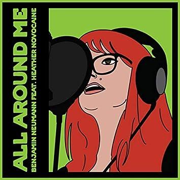 All Around Me (feat. Heather Novocaine)