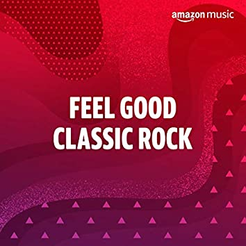 Feel-Good Classic Rock