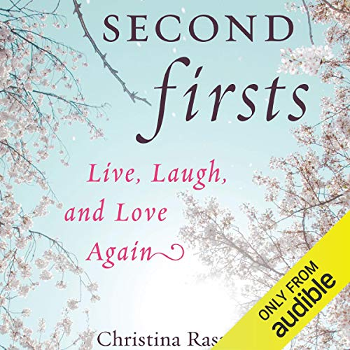 Second Firsts audiobook cover art