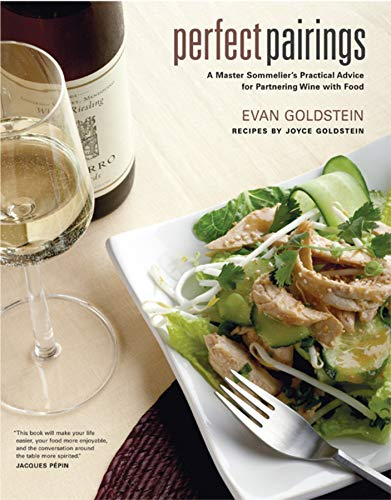 Image OfPerfect Pairings: A Master Sommelier's Practical Advice For Partnering Wine With Food