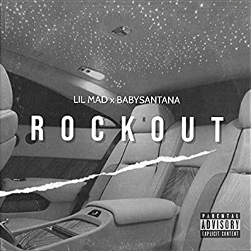 Rockout (feat. BabySantana)
