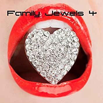 Family Jewels 4