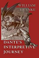 Dante's Interpretive Journey (Religion and Postmodernism) by William Franke(1996-04-15)