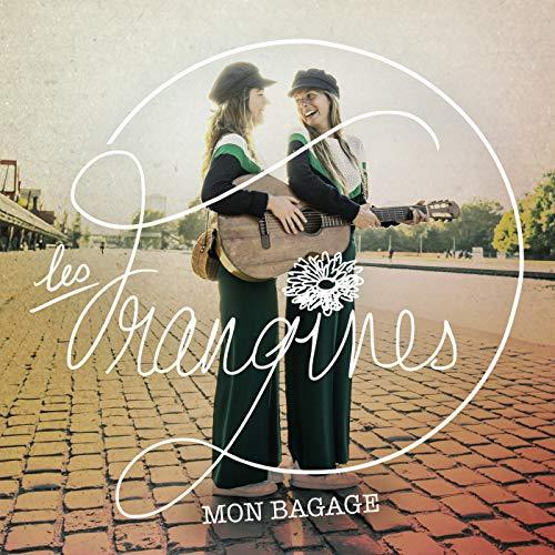 La Boite A Chansons Mon Bagage Les Frangines Partitions Accords Et Paroles