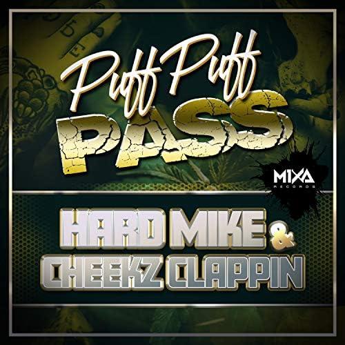 Hard Mike X Cheekz Clappin