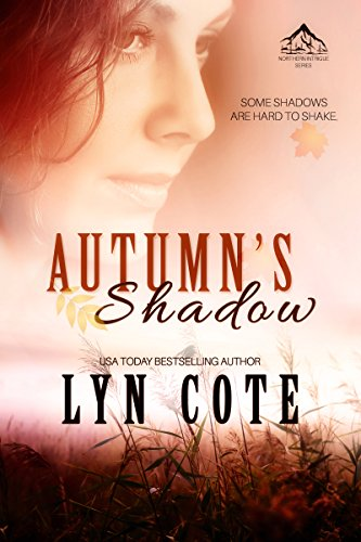 Autumn's Shadow: Clean Wholesome Mystery and Romance (Northern Intrigue Book 2)