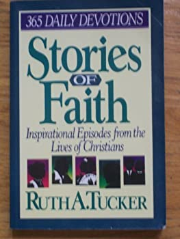 Stories of Faith: 365 Daily Devotions 0310516218 Book Cover