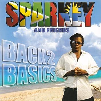Sparkey and Friends: Back 2 Basics