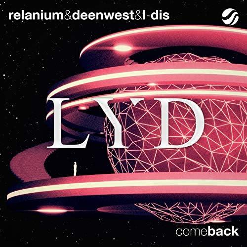 Relanium, Deen West & L-Dis