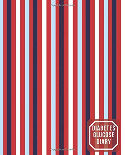 Diabetes Glucose Diary: Daily Blood Glucose Record Diary Journal, Diabetes Tracker Log for Daily Rea