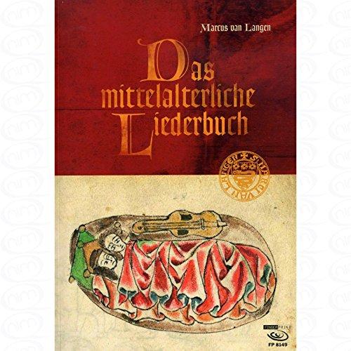 Das mittelalterliche Liederbuch - arrangiert für Gitarre - mit Tabulator [Noten/Sheetmusic] Komponist : LANGEN MARCUS VAN