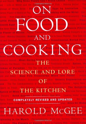 On Food And Cookiing: The Science and Lore of the Kitchen