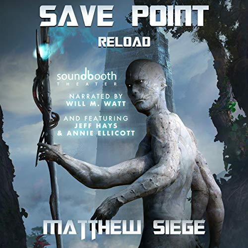 Save Point: Reload: Sci-Fi litRPG Series, Book 2