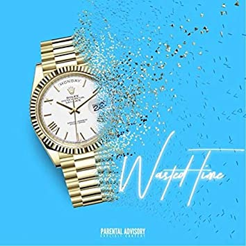 Wasted Time (feat. Mali)
