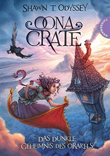 Oona Crate, Das dunkle Geheimnis des Orakels
