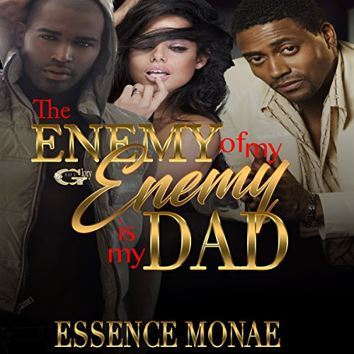The Enemy of My Enemy Is My Dad audiobook cover art