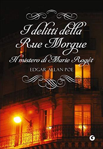 I delitti della Rue Morgue. Il mistero di Marie Rogêt
