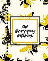 My Beekeeping Notebook: For Beginners - Queen Catcher - Honey - Agriculture