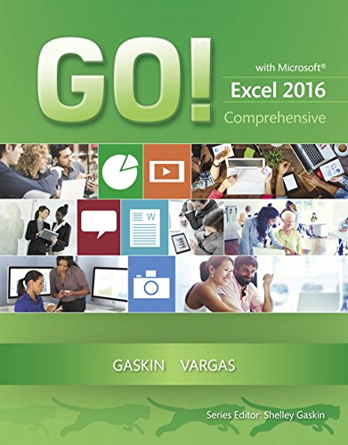 Compare Textbook Prices for GO! with Microsoft Excel 2016 Comprehensive GO! for Office 2016 Series 1 Edition ISBN 9780134443928 by Gaskin, Shelley,Vargas, Alicia