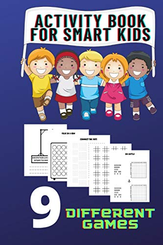 Activity Book For Smart Kids: It Will Include 9 Different Games Fun Activities to Help Children Self-Regulate, Focus, and Succeed