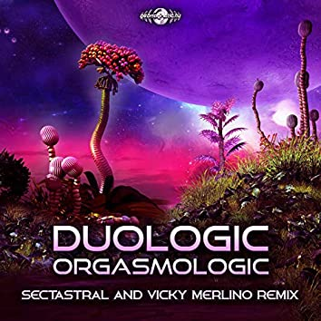 Orgasmologic (Sectastral and Vicky Merlino Remix)