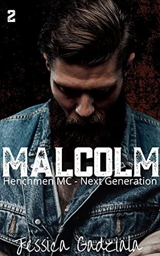 Malcolm (Henchmen MC - Next Generation Book 2) (English Edition)