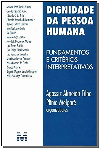 Dignidade da pessoa humana - 1 ed./2010