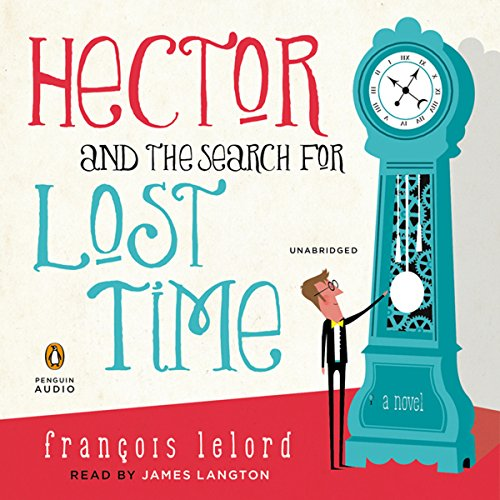 Couverture de Hector and the Search for Lost Time