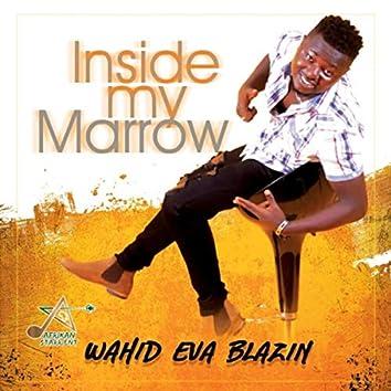 Inside My Marrow