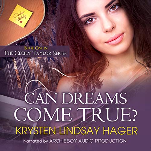 Can Dreams Come True? Audiobook By Krysten Lindsay Hager cover art