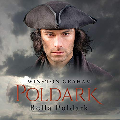 Bella Poldark: A Novel of Cornwall 1818-1820 cover art
