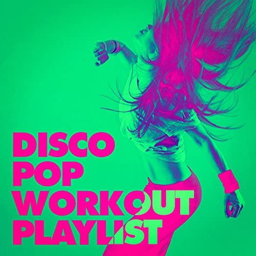 #1 Disco Dance Hits, The Disco Music Makers & Cardio Hits! Workout