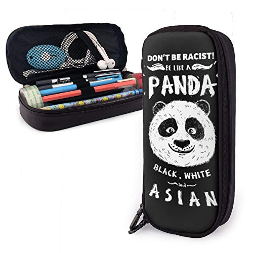 Don't Be Racist Be Like A Panda Leather Pencil Case Big Capacity with Zipper High Capacity Pen Pencil Pouch Desk Organizer Portable Bag Holder