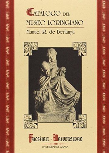 Catálogo del Museo Loringiano (Facsímiles Universidad, Band 1)
