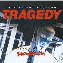 Tragedy: Saga Of A Hoodlum