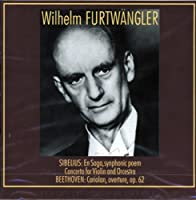 SIBELIUS: EN SYNPHONIC POEM / CONCERTO FOR VIOLIN AND ORCHESTRA / BEETHOVEN: CORIOLAN, OVERTURE, OP.62