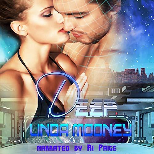 Deep Audiobook By Linda Mooney cover art