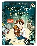 Das Kuscheltier-Kommando: Eine Geschichte über wahre Stärke