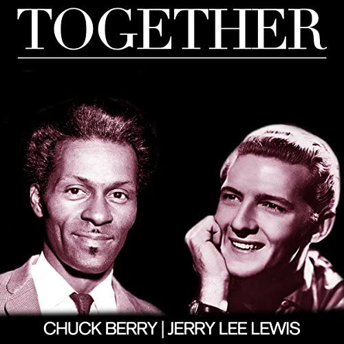 Chuck Berry;Jerry Lee Lewis