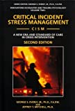 Image of Critical Incident Stress Management (Cism): A New Era and Standard of Care in Crisis Intervention (Innovations in Disaster and Trauma Psychology, V. 2)