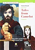 Tales from Camelot. Con App. Con CD-Audio: Tales from Camelot + CD + App + DeA LINK