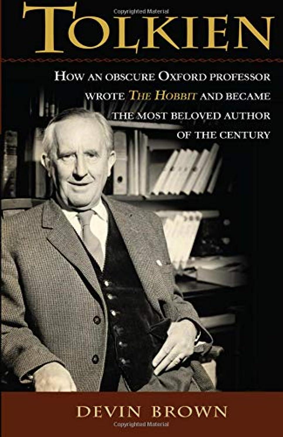 メタンスピンバルーンTolkien: How an Obscure Oxford Professor Wrote The Hobbit and Became the Most Beloved Author of the Century